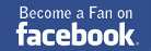 Become a Fan on facebook.